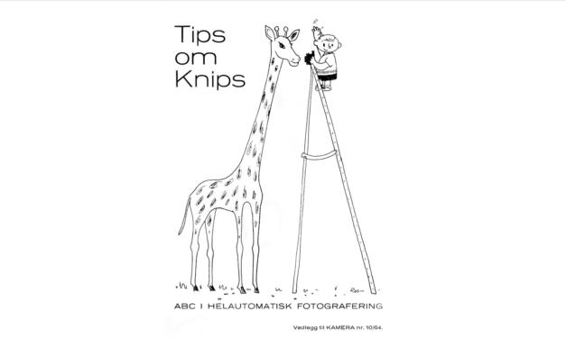 Tips om knips!
